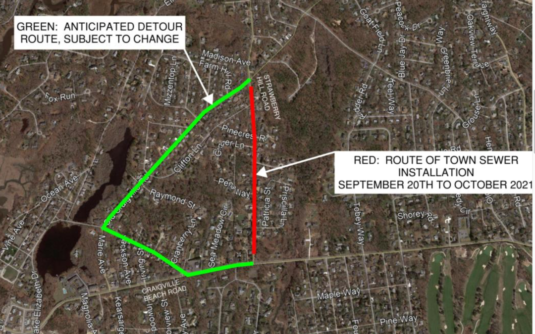 *CONTINUES* Strawberry Hill Rd Sewer Expansion Project.